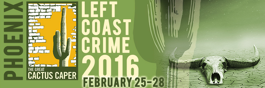 Left Coast Crime 2016 mystery, crime, thriller convention