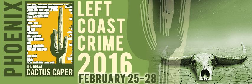 Left Coast Crime 2016 mystery, crime, thriller convention