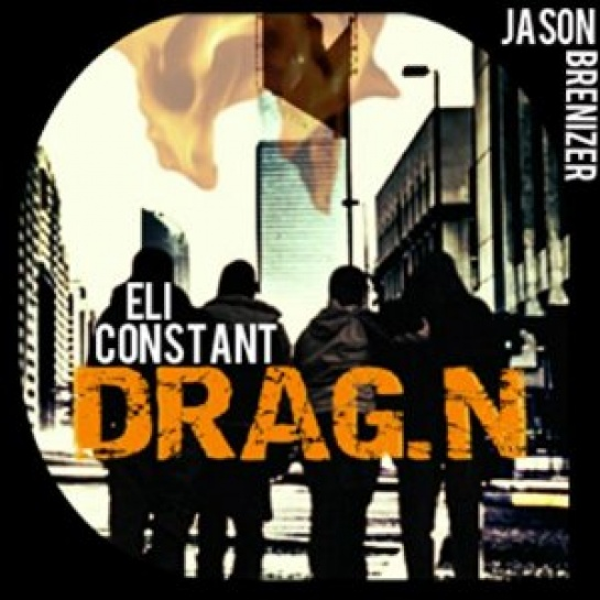 DRAG.N by Eli Constant, narrated by Jason Brenizer