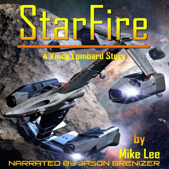 StarFire by Mike Lee, narrated by Jason Brenizer